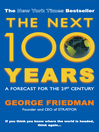 The Next 100 Years (eBook)