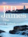 The Lighthouse (eBook): Inspector Adam Dalgliesh Series, Book 13