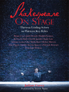 Shakespeare on Stage (eBook): Thirteen Leading Actors on Thirteen Key Roles