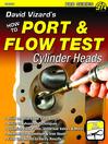 David Vizard's How to Port & Flow Test Cylinder Heads (eBook)