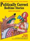 Politically Correct Bedtime Stories (eBook)