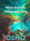 When Eternity Penetrates Time (eBook)