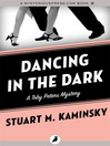 Dancing in the Dark (eBook): Toby Peters Mystery Series, Book 19