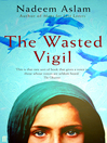 The Wasted Vigil (eBook)