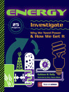 Energy (eBook): 25 Projects Investigate Why We Need Power & How We Get It