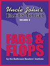 Uncle John's Facts to Go Fads & Flops (eBook)