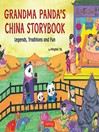 Grandma Panda's China Storybook (eBook): Legends, Traditions and Fun