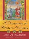 A Dictionary of Western Alchemy (eBook)