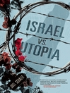Israel vs. Utopia (eBook)