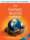 The Better World Handbook (eBook): Small Changes That Make a Big Difference