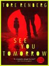 See You Tomorrow (eBook)