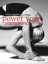 Power Yoga (eBook): An Individualized Approach to Strength, Grace, and Inner Peace