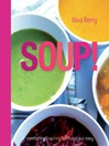 Soup (eBook): Fresh, Healthy Recipes Bursting with Seasonal Flavour