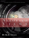 Allotted Views (eBook): Immoral Views Series, Book 3