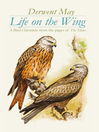 Life on the Wing (eBook): A Bird Chronicle From the Pages of the Times