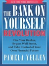 The Bank On Yourself Revolution (eBook): Fire Your Banker, Bypass Wall Street, and Take Control of Your Own Financial Future