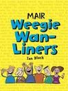 Mair Weegie Wan-Liners (eBook)