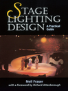 Stage Lighting Design (eBook): A Practical Guide