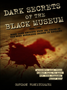 Dark Secrets of the Black Museum, 1835-1985 (eBook): More Dark Secrets From 150 Years of the Most Notorious Crimes in England.