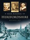 A Grim Almanac of Herefordshire (eBook)