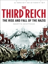 A Brief History of the Third Reich (eBook)