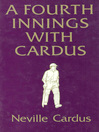 A Fourth Innings with Cardus (eBook)