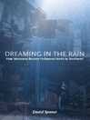 Dreaming in the Rain (eBook): How Vancouver Became Hollywood North by Northwest