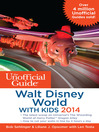 The Unofficial Guide to Walt Disney World with Kids 2014 (eBook)