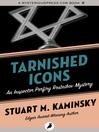 Tarnished Icons (eBook): Inspector Porfiry Rostnikov Series, Book 11