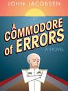 A Commodore of Errors (eBook): A Novel