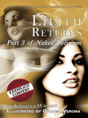 Lilith Returns (eBook): Naked Delirium Series, Book 3