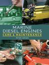 Marine Diesel Engines (eBook): Care and Maintenance