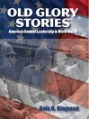 Old Glory Stories (eBook): American Combat Leadership in World War II