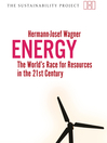 Energy (eBook): The World's Race for Resources in the 21st Century