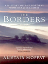 The Borders (eBook): A History of the Borders from Ealiest Times