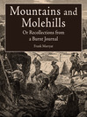 Mountains and Molehills (eBook): Or Recollections from a Burnt Journal