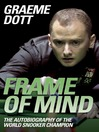 Frame of Mind (eBook): The Autobiography of The World Snooker Champion