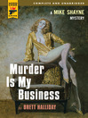 Murder is My Business (eBook): Michael Shayne Series, Book 11