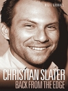 Christian Slater (eBook): Back from the Edge
