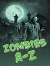 Zombies A-Z (eBook)