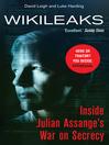 WikiLeaks (eBook): Inside Julian Assange's War on Secrecy