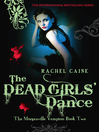The Dead Girls' Dance (eBook): The Morganville Vampires Series, Book 2