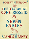 The Testament of Cresseid & Seven Fables (eBook): Translated by Seamus Heaney