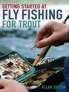 Getting Started at Fly Fishing for Trout (eBook)