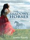 The Shadowy Horses (eBook)