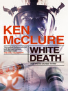 White Death (eBook): Steven Dunbar Series, Book 7