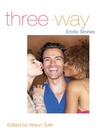 Three-Way (eBook): Erotic Stories