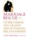 Marriage Rescue (eBook): Overcoming Ten Deadly Sins in Failing Relationships