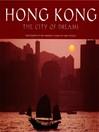 Hong Kong (eBook): The City of Dreams