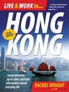 Live & Work in Hong Kong (eBook): Comprehensive, Up-to-date, Practical Information About Everyday Life